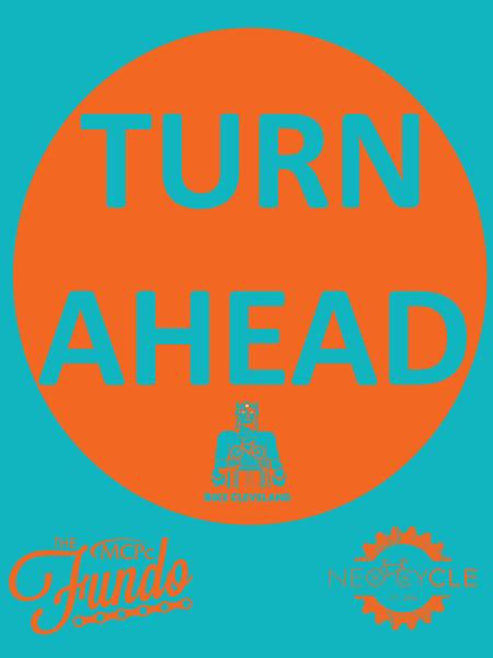 Turn Ahead Sign_18x24 copy